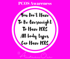 Copy of PCOS Awareness You dont have to be overweight to have PCOS